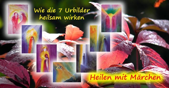 Märchenhaft leben mit den 7 Urbildern