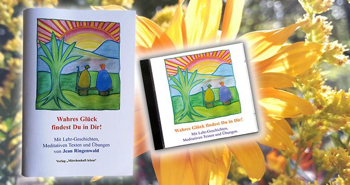 Glück-CD Wahres Glück findest Du in Dir